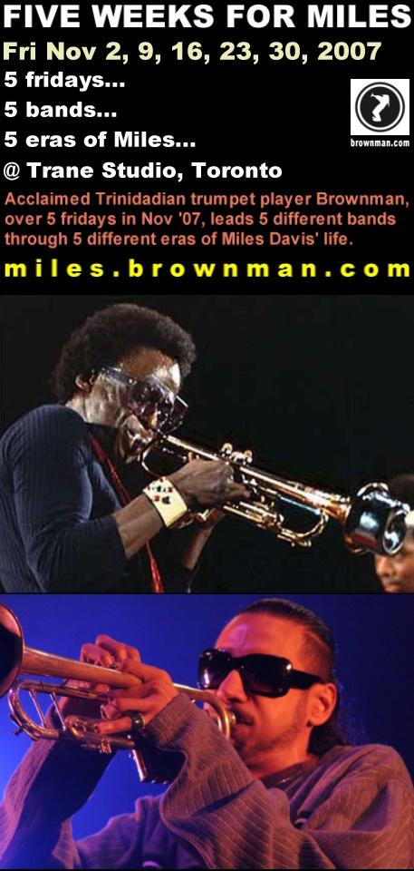 Five Weeks for Miles - Brownman's Miles Davis Tribute, Every Fri in Nov @ Trane Studio, Toronto